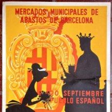 Carteles Publicitarios: CARTEL PUBLICIDAD FIESTAS DE LA MERCED FESTES MERCE MERCADOS DE ABASTOS BARCELONA 1958 VINTAGE. Lote 48398305