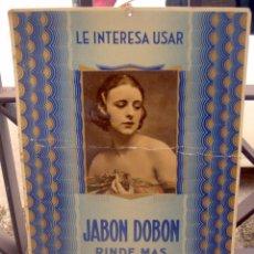 Carteles Publicitarios: ANTIGUO CARTEL PUBLICITARIO JABONES DOBON,LINARES RARISIMO. Lote 49069755
