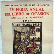 Carteles Publicitarios: CARTEL PUBLICIDAD IV FERIA DEL LIBRO DE OCASION , BARCELONA 1955 , ORIGINAL. Lote 49752565