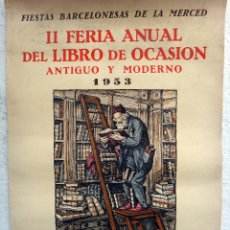 Carteles Publicitarios: CARTEL PUBLICIDAD IV FERIA DEL LIBRO DE OCASION , BARCELONA 1953 , ORIGINAL. Lote 49752585