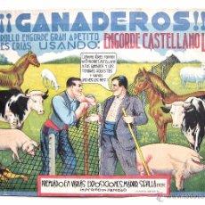 Carteles Publicitarios: CARTEL PUBLICIDAD DE ENGORDE CASTELLANO LIRAS PARA GANADO AÑOS 30 - 40. Lote 50124881