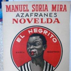 Carteles Publicitarios: CARTEL PUBLICIDAD AZAFRAN , NOVELDA , EL NEGRITO EL ANTIGUO ,MANUEL SORIA ,LITOGRAFIA ,ORIGINAL. Lote 244490700