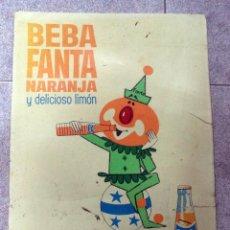 Carteles Publicitarios: CARTEL DE FANTA,AÑOS 60,BUEN TAMAÑO,CARTÓN FINO,CARTEL MUY RARO,MASCOTA DE FANTA. Lote 108397090