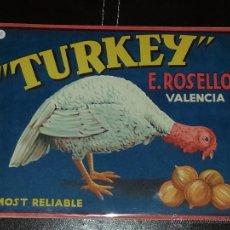 Carteles Publicitarios: CARTELITO PUBLICITARIO TURKEY ,E.ROSELLÓ ,ENCARTONADO. Lote 291038588