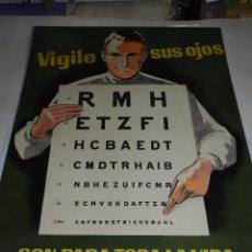 Carteles Publicitarios: (M) CARTEL CRUZADA DE PROTECCION OCULAR , ESPAÑA , VIGILE SUS OJOS SON PARA TODA SU VIDA. Lote 50727037