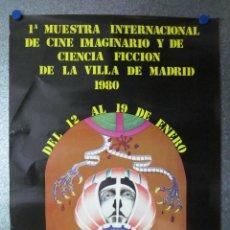 Carteles Publicitarios: MADRID - 1ª MUESTRA INTERNACIONAL DE CINE IMAGINARIO Y CIENCIA FICCION - AÑO 1980. Lote 51354794