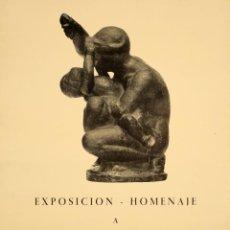 Carteles Publicitarios: CARTEL EXPOSICION HOMENAJE A MANOLO HUGUÉ. HUGUÉ, MANOLO (MANUEL MARTÍNEZ HUGUÉ). 1969. 63 X 43 CM. . Lote 52691553