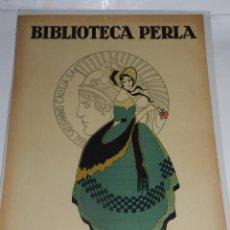Carteles Publicitarios: CARTEL ORIGINAL SATURNINO CALLEJA - BIBLIOTECA PERLA - 45 X 33 CM , ORIGINAL. Lote 53301919