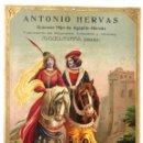 Carteles Publicitarios: PRECIOSO CARTEL TROQUELADO DE ANTONIO HERVÁS - FÁBRICA DE ALCOHOLES, ANISADOS Y LICORES - AÑO 1917. Lote 54435241