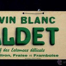 Carteles Publicitarios: ANTIGUO CARTEL DE VINO- ICI, VIN BLANC VALDET. 1940. ORIGINAL. LICOR-CHAMPAGNE. BELFORT-FRANCIA. Lote 55049557