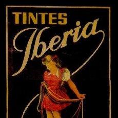 Carteles Publicitarios: 48 CARTEL PUBLICITARIO TINTES IBERIA - LEYENDA LO MEJOR PARA TEÑIR EN CASA - PRUEBA DE COLOR TAMAÑO . Lote 55326261