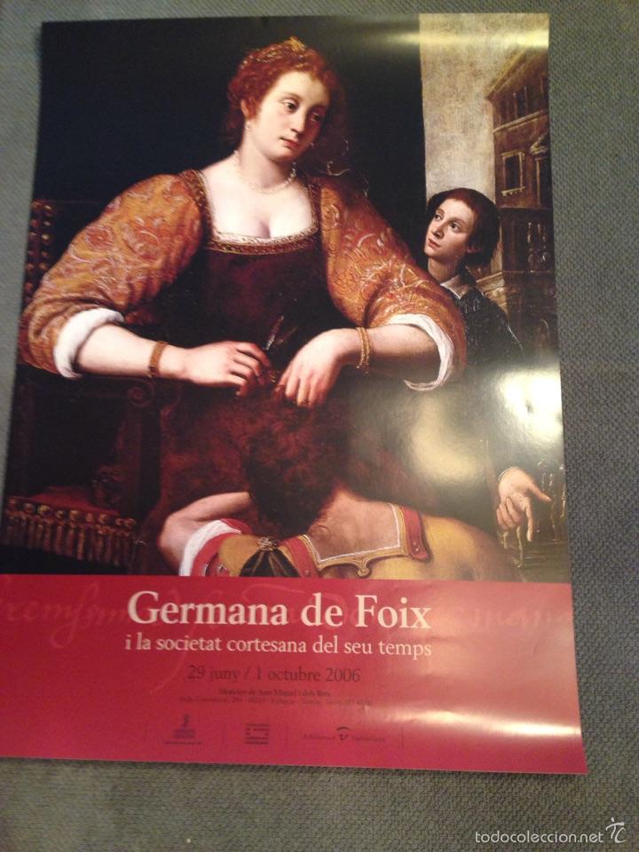 CARTEL GERMANA DE FOIX, VALENCIA 2006 (Coleccionismo - Carteles Gran Formato - Carteles Publicitarios)