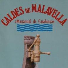Carteles Publicitarios: CALDES DE MALAVELLA. MANANTIAL DE CATALUNYA. Lote 57157098