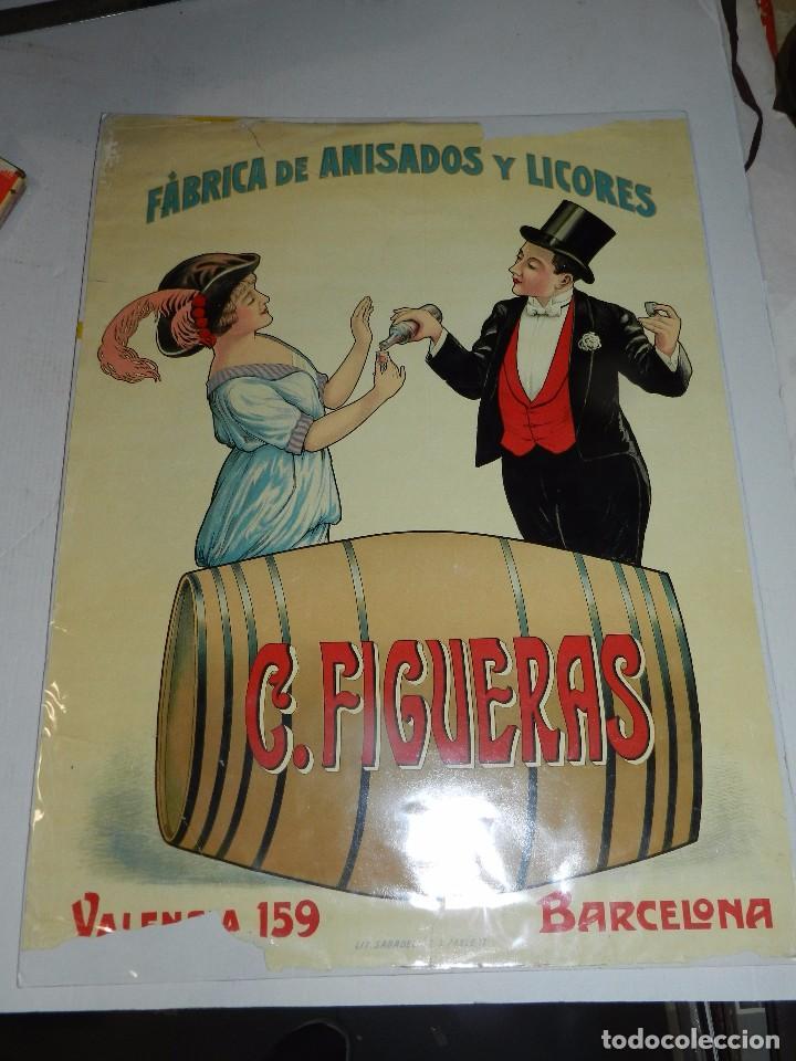 (M) CARTEL ORIGINAL - FABRICA DE ANISADOS Y LICORES C FIGUERAS , BARCELONA, LIT. SABADELL (Coleccionismo - Carteles Gran Formato - Carteles Publicitarios)