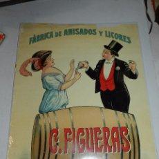 Carteles Publicitarios: (M) CARTEL ORIGINAL - FABRICA DE ANISADOS Y LICORES C FIGUERAS , BARCELONA, LIT. SABADELL. Lote 69237225