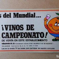 Affiches Publicitaires: PEGATINA CARTEL DE VINOS DEL MUNDIAL DE FUTBOL 1982 DE 32 X 14 CMS ,VINOS DE CAMPEONATO. Lote 79685009
