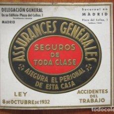 Cartazes Publicitários: ANTIGUO CARTEL PUBLICITARIO ASSURANCES GENERALES. SEGUROS DE TODA CLASE. MADRID, PLAZA DEL CALLAO, 1. Lote 81077872
