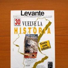 Carteles Publicitarios: LEVANTE, EL MERCANTIL VALENCIANO 1989 - HISTORIA DEL PUEBLO VALENCIANO - PÓSTER TAMAÑO 28X42. Lote 82804788