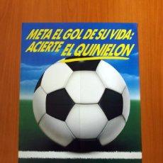 Carteles Publicitarios: LA QUINIELA - APUESTAS DEPORTIVAS DEL ESTADO - PÓSTER TAMAÑO 44X64. Lote 82862868