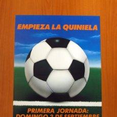 Carteles Publicitarios: LA QUINIELA - APUESTAS DEPORTIVAS DEL ESTADO - PÓSTER TAMAÑO 44X64. Lote 82863000