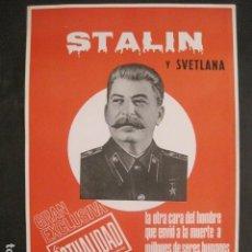 Carteles Publicitarios: CARTEL REVISTA LA ACTUALIDAD- STALIN Y SVETLANA -AÑO 1967-TAMAÑO 30 X 41 CM- VER FOTOS - (V-10.576). Lote 83297040