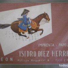 Carteles Publicitarios: CARTEL PUBLICITARIO TROQUELADO. IMPRENTA -PAPELERIA ISIDRO DIEZ HERRERO. LEON. Lote 86992884