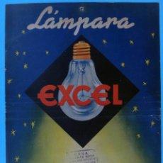 Carteles Publicitarios: CARTEL PUBLICIDAD LAMPARA BOMBILLA EXCEL , MAXIMA CALIDAD LUZ , CARTULINA , ORIGINAL. Lote 87451212