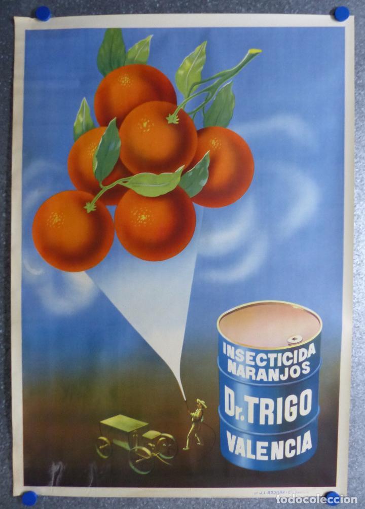 INSECTICIDA NARANJOS DR. TRIGO - VALENCIA - LITOGRAFIA - AÑOS 1940 (Coleccionismo - Carteles Gran Formato - Carteles Publicitarios)