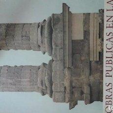 Carteles Publicitarios: MERIDA .-OBRAS PUBLICAS HISPANIA ROMANA.-. Lote 93943460