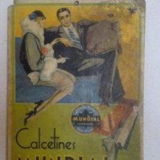 Carteles Publicitarios: CARTEL ORIGINAL PUBLICIDAD CALCETINES MUNDIAL CALCETERIA HISPANICA BARCELONA ( CATALUÑA) AÑOS 30. Lote 97009935