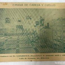 Carteles Publicitarios: PUBLICIDAD GABINETE DEL DR. LAZARRAGA, CIRUGIA DE CABEZA Y CUELLO, MÁLAGA. Lote 97206739
