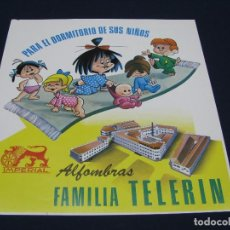 Carteles Publicitarios: CARTEL PUBLICITARIO AÑOS 60. FAMILIA TELERIN. PAPEL ALFOMBRAS IMPERIAL - CREVILLENTE. Lote 97633339