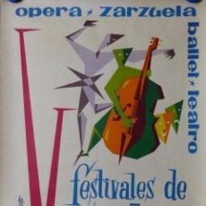 Carteles Publicitarios: SALAMANCA - V FESTIVALES DE ESPAÑA, OPERA, ZARZUELA, BALLET, TEATRO - AÑO 1965. Lote 176531303