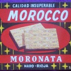 Carteles Publicitarios: ETIQUETA ORIGINAL, PINTURA ORIGINAL, PUBLICIDAD, MOROCCO, MORONATA, HARO, RIOJA, E59. Lote 103937999