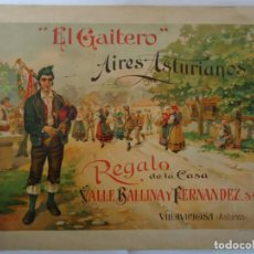 Carteles Publicitarios: CROMOLITOGRAFIA EL GAITERO AIRES ASTURIANOS. REGALO DE LA CASA VALLE BALLINA Y FERNANDEZ S.A. . Lote 110186791