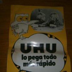 Carteles Publicitarios: UHU LO PEGA TODO MAS RAPIDO. Lote 111501835