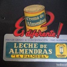 Carteles Publicitarios: CARTEL PUBLICITARIO LECHE DE ALMENDRAS LA PALMERA.. Lote 243335280