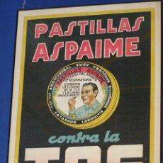 Carteles Publicitarios: CARTEL PASTILLAS ASPAIME CONTRA LA TOS, AÑOS 40, LIT.MIRABET (VALENCIA). Lote 112735211