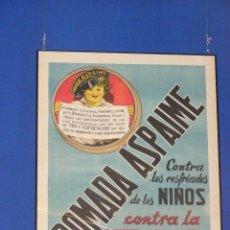 Carteles Publicitarios: CARTEL POMADA ASPAIME 1940 LIT.MIRABET (VALENCIA). Lote 112735447