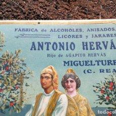 Carteles Publicitarios: ANTONIO HERVÁS . MIGUELTURRA FÁBRICA DE ALCOHOLES. Lote 113320335
