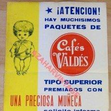 Carteles Publicitarios: RARO CARTEL PUBLICITARIO DE 1969 DE CAFES VALDES, REGALO MUÑECA, MUY ESCASO, 34X50 CMS. Lote 114333091