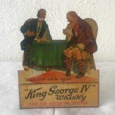 Carteles Publicitarios: CARTEL PUBLICITARIO LITOGRÁFICO DE KING GEORGE IV WHISKY. VER FOTOS. . Lote 114508607