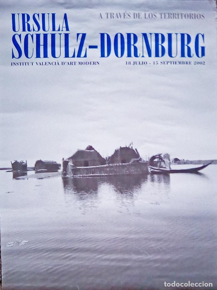 CARTEL DE EXPOSICION DE -URSULA SCCHULZ - INSTITUTO DE ARTE MODERNO 2002 TAMAÑO 70X50 CMS (Coleccionismo - Carteles Gran Formato - Carteles Publicitarios)
