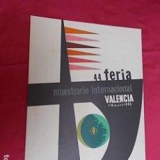 Carteles Publicitarios: CARTEL. 44ª FERIA MUESTRARIO INTERNACIONAL VALENCIA 1966. Lote 119392495