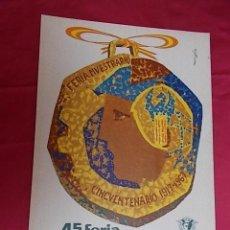 Carteles Publicitarios: CARTEL. 45ª FERIA MUESTRARIO INTERNACIONAL VALENCIA 1967. Lote 119392679