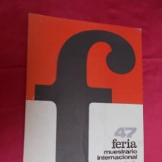 Carteles Publicitarios: CARTEL. 47ª FERIA MUESTRARIO INTERNACIONAL VALENCIA 1969. Lote 119393135