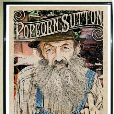 Carteles Publicitarios: POSTER VINTAGE -POPCORN SUTTON-TN.TENNESSE ART MOONSHINE.WHISKEY.HILLBILLY. OUTLAW.REBEL.48X33,8. Lote 158585304