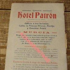 Carteles Publicitarios: CARTON PUBLICITARIO GRAN HOTEL PATRON,MURCIA, 1916, 178X108MM, REVERSO HOTEL UNIVERSAL. Lote 126440803