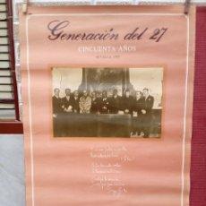 Carteles Publicitarios: CARTEL CINCUENTENARIO DE LA GENERACION DEL 27. Lote 126628923