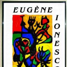 Carteles Publicitarios: CARTEL DE EXPOSICION DE - EUGÈNE IONESCO- GALERIE HERGERÖDER, 1985.TAMAÑO 100X64 CMS . Lote 128045211